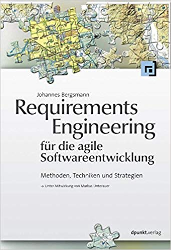 Cover: Requirements Engineering für die agile Softwareentwicklung