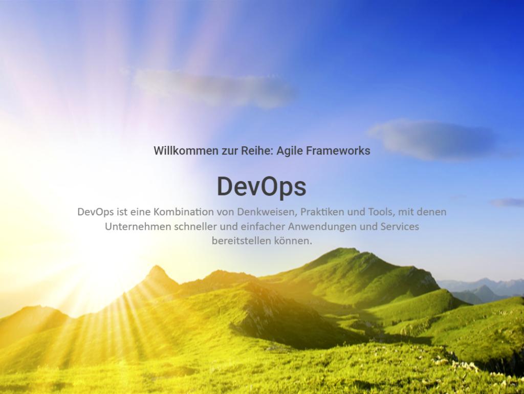 Agile Frameworls: DevOps