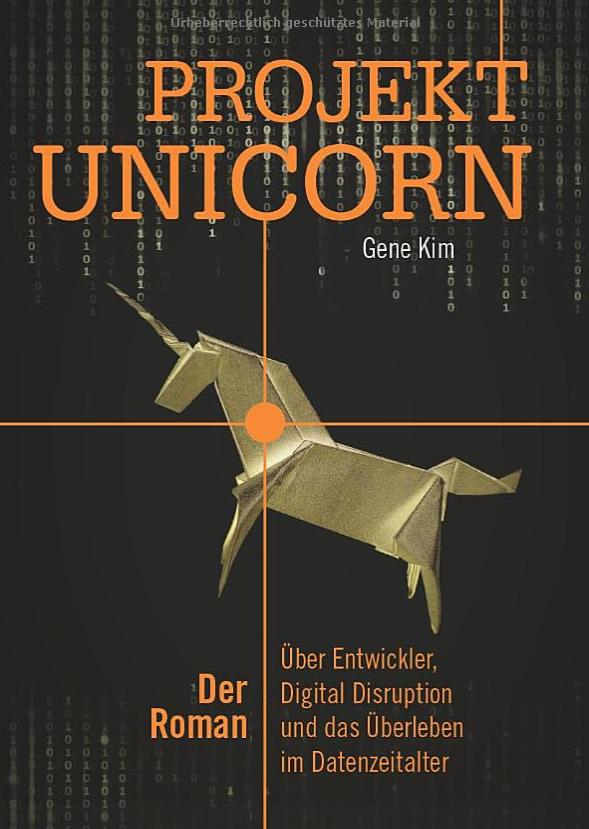 "Cover des Romans ""Projekt Unicorn"" von Gene Kim"